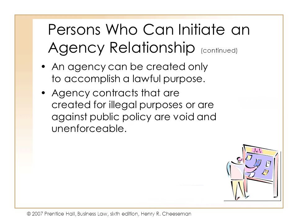 Persons Who Can Initiate an Agency Relationship (continued)