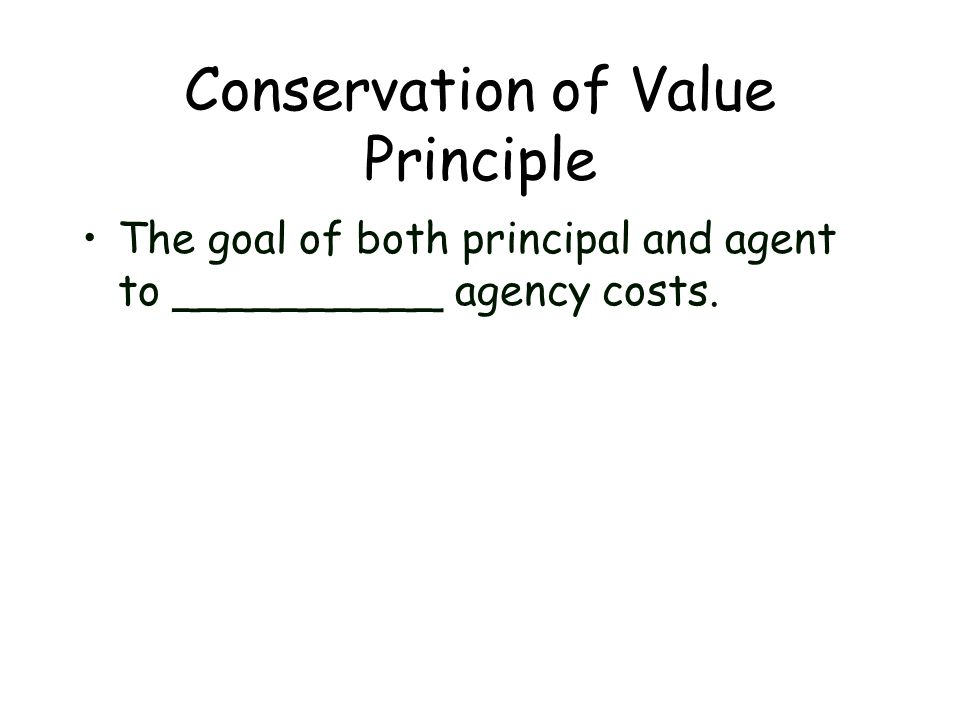 Conservation of Value Principle