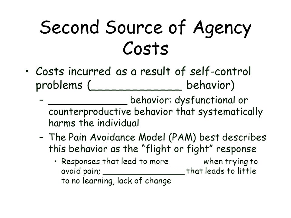 Second Source of Agency Costs