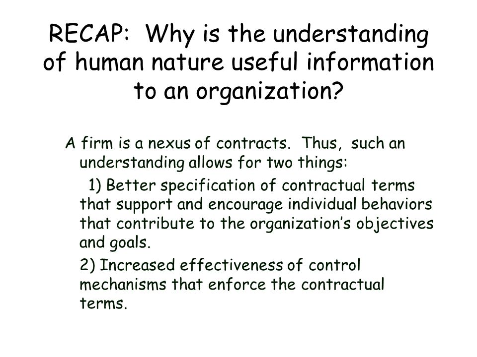 RECAP: Why is the understanding of human nature useful information to an organization