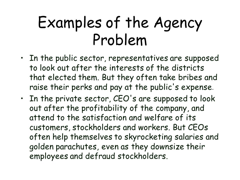 Examples of the Agency Problem