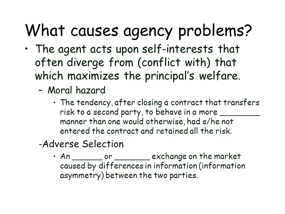 What causes agency problems