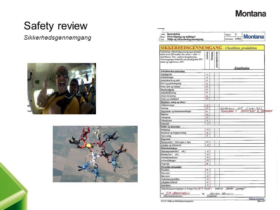 Safety review Sikkerhedsgennemgang