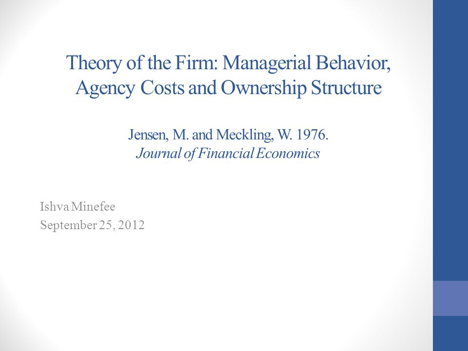 theory of the firm managerial behavior essay Theory of the firm: managerial behavior  rights and the theory of finance to develop a theory of the ownership structure of the firm papers 23,866.