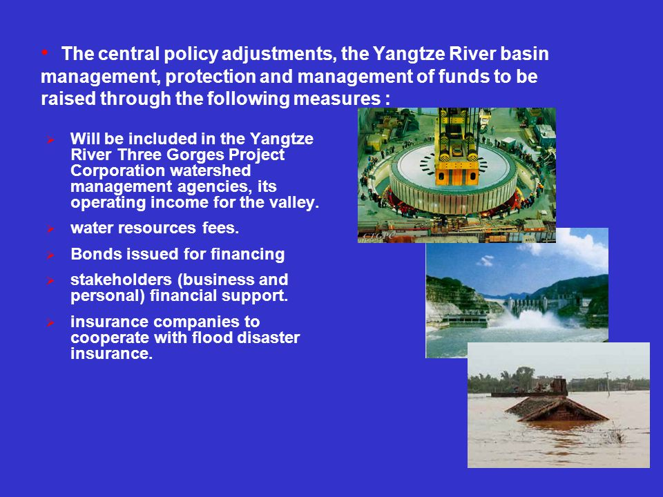 The central policy adjustments, the Yangtze River basin management, protection and management of funds to be raised through the following measures :