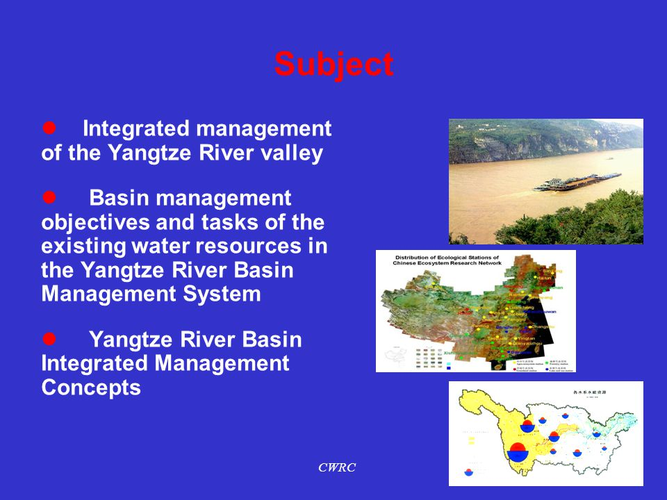 Subject Integrated management of the Yangtze River valley