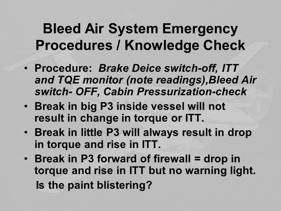 Bleed Air System Emergency Procedures / Knowledge Check