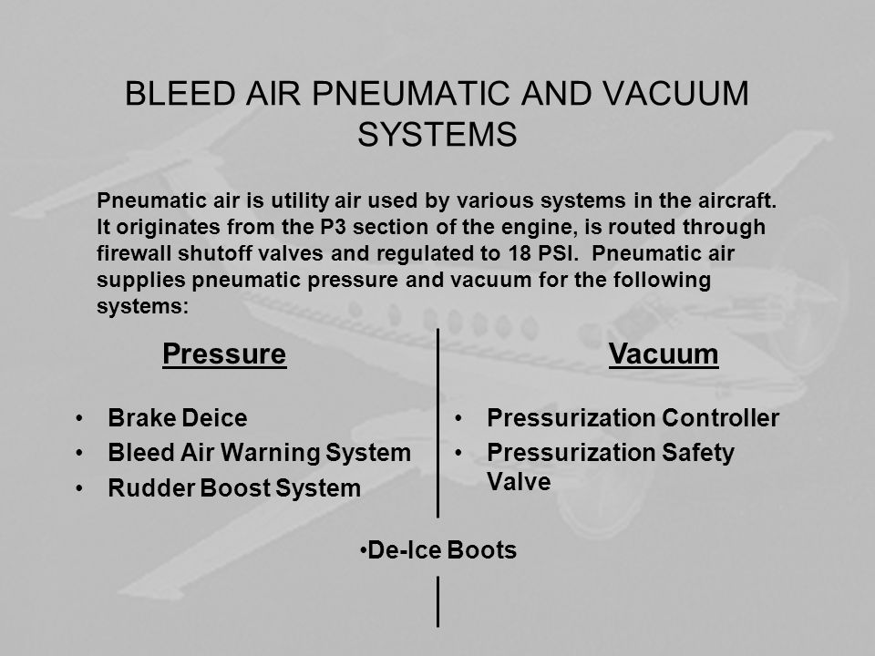 BLEED AIR PNEUMATIC AND VACUUM SYSTEMS