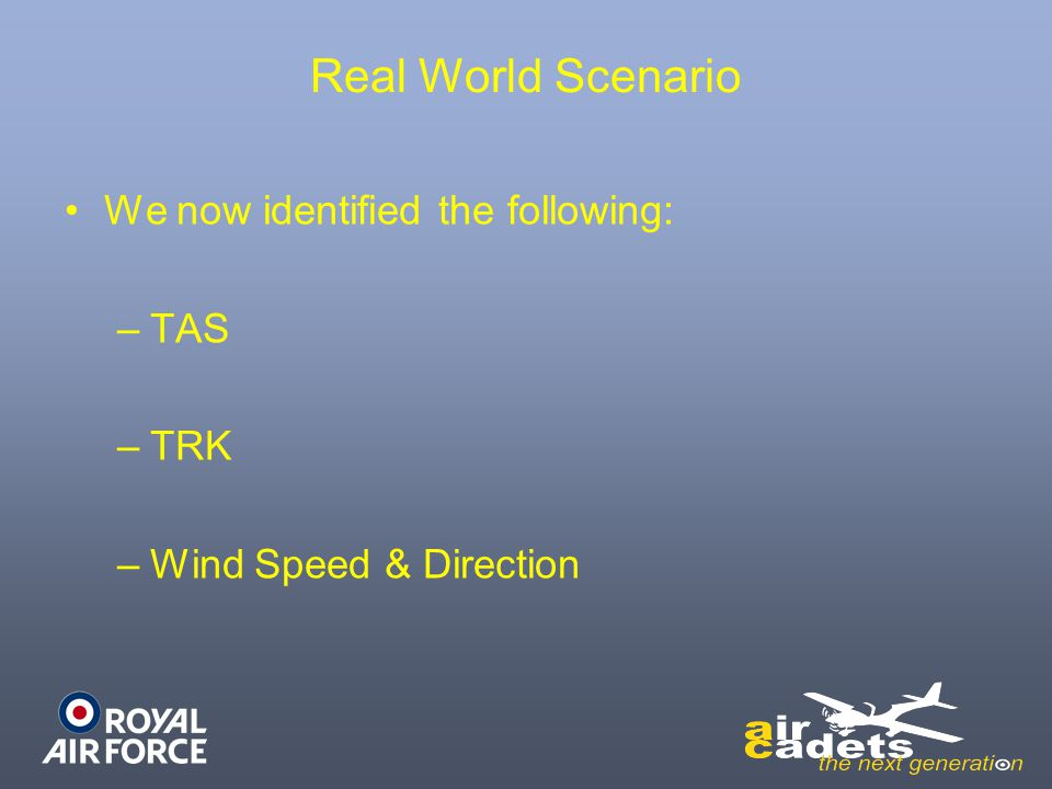 Real World Scenario We now identified the following: TAS TRK