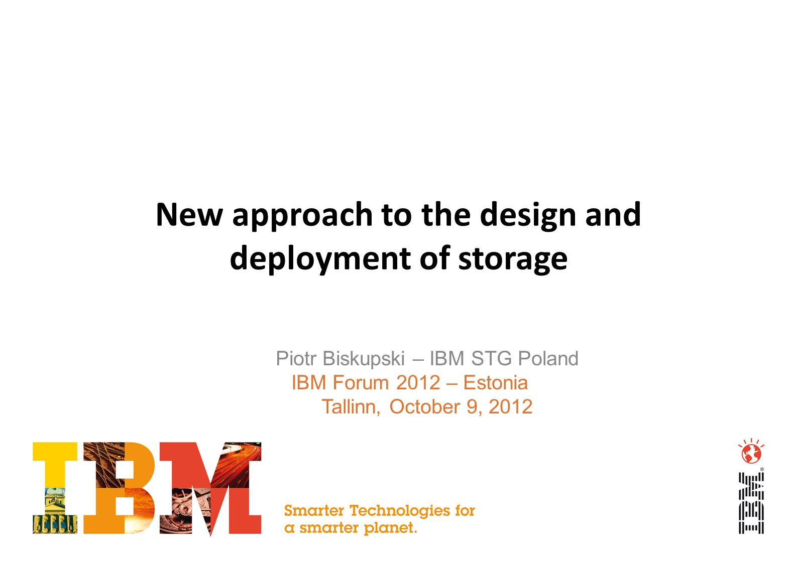 New approach to the design and deployment of storage