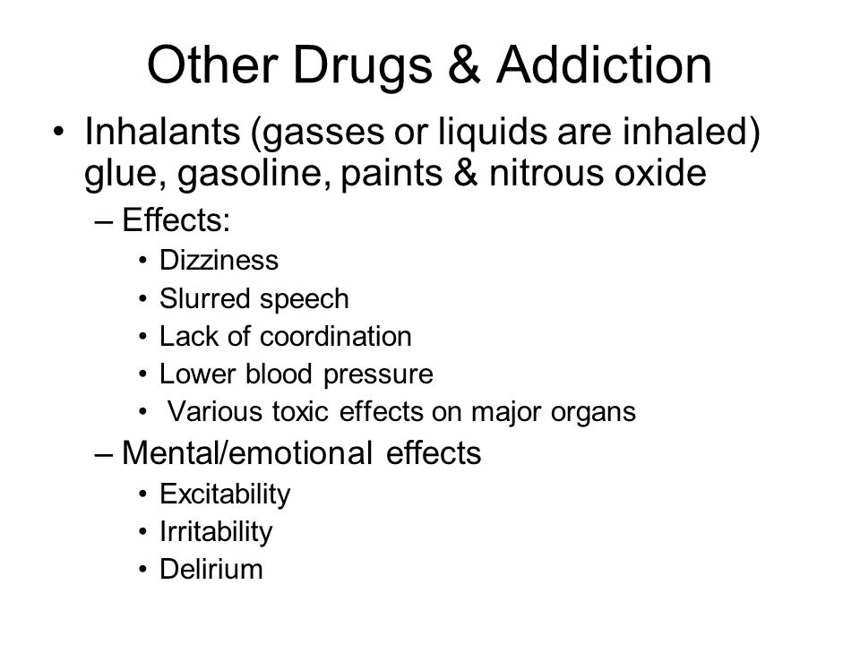 Other Drugs & Addiction