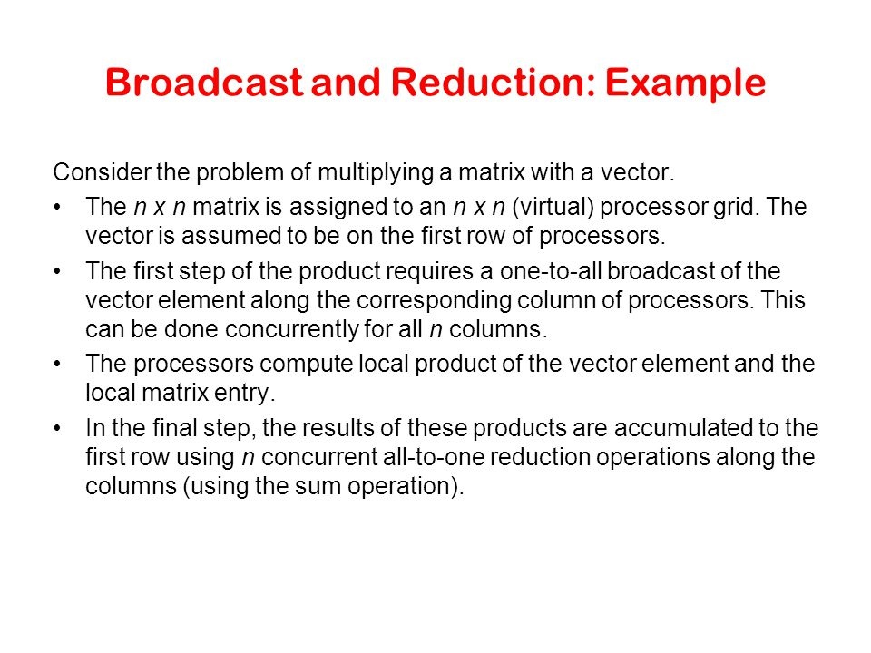 Broadcast and Reduction: Example