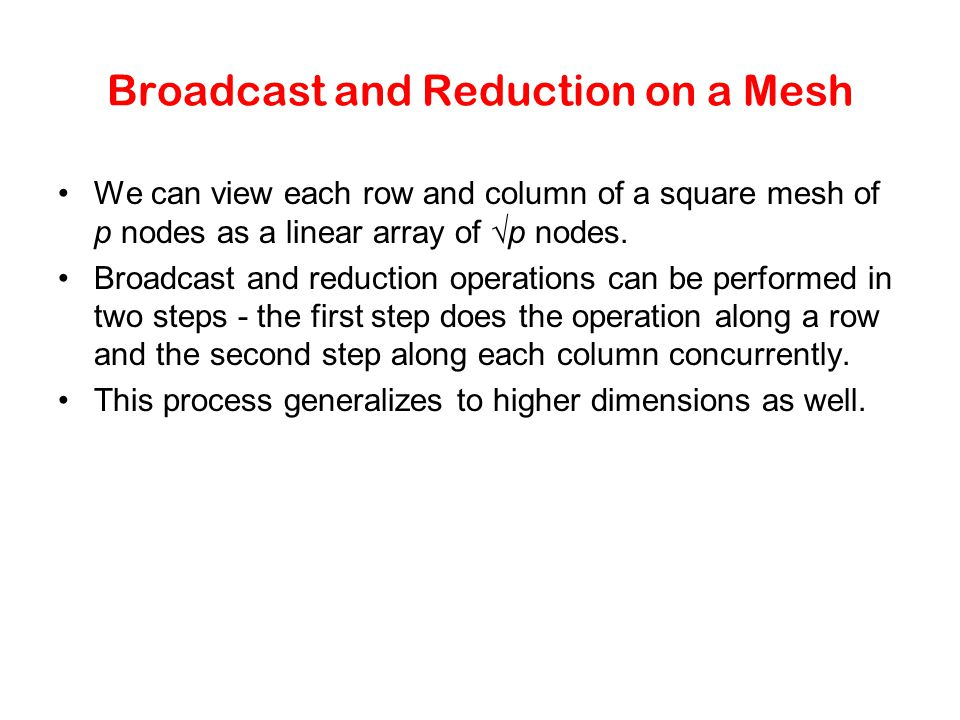 Broadcast and Reduction on a Mesh