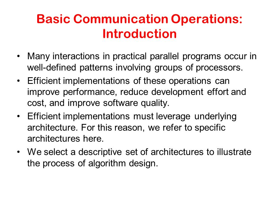 Basic Communication Operations: Introduction