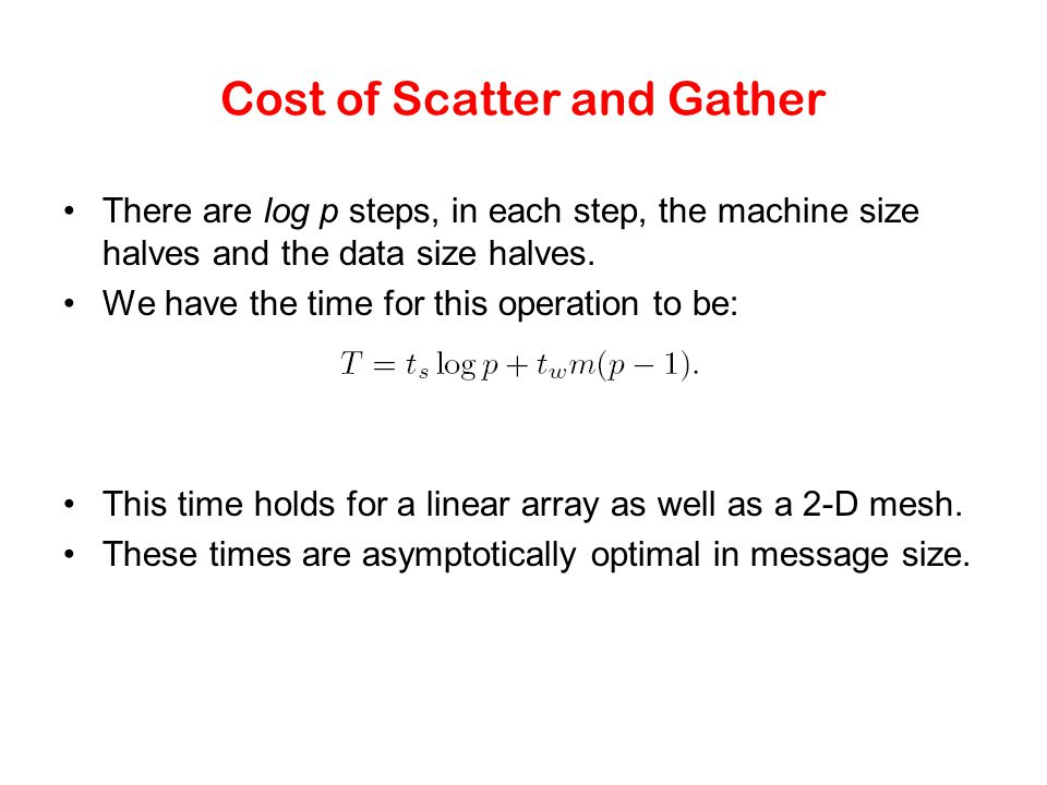 Cost of Scatter and Gather