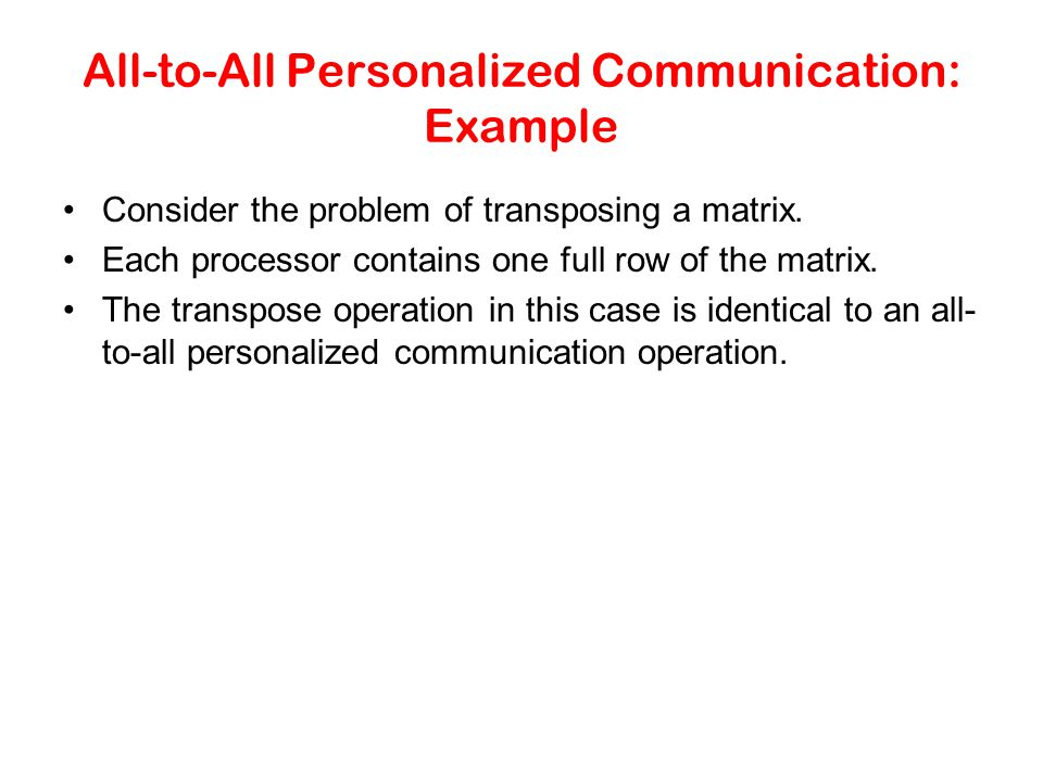 All-to-All Personalized Communication: Example