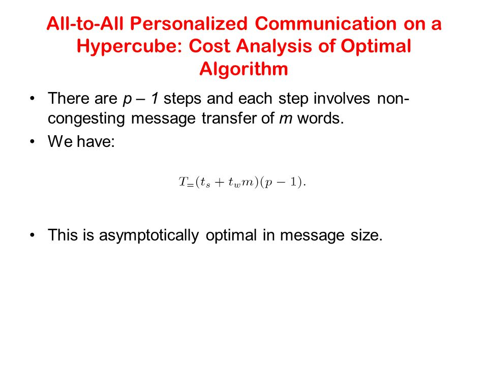 All-to-All Personalized Communication on a Hypercube: Cost Analysis of Optimal Algorithm