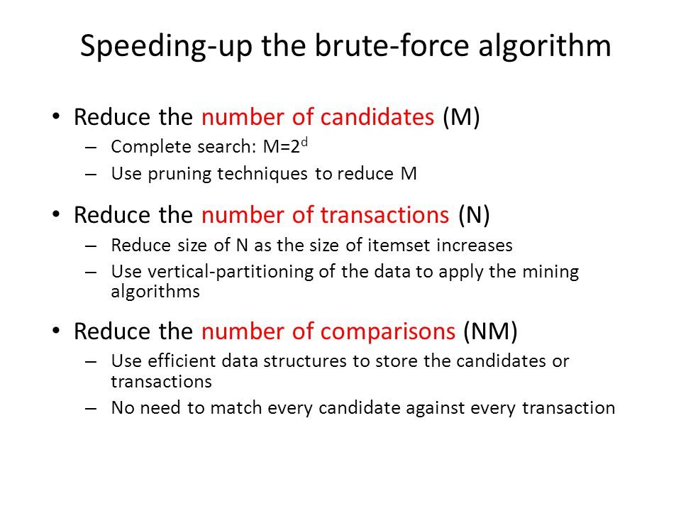Speeding-up the brute-force algorithm