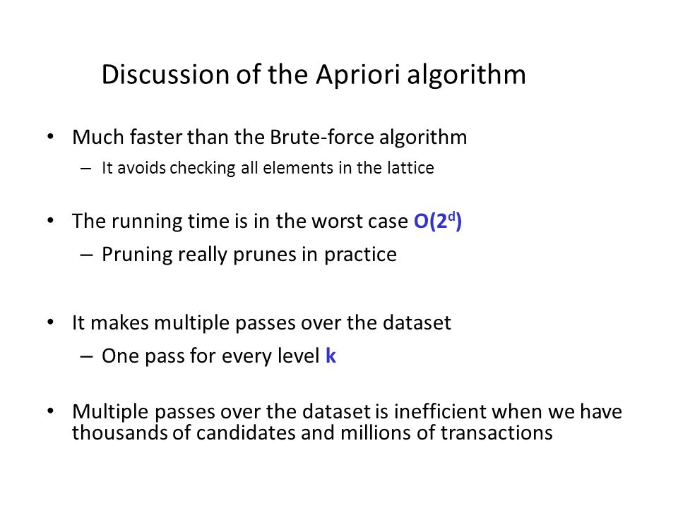 Discussion of the Apriori algorithm