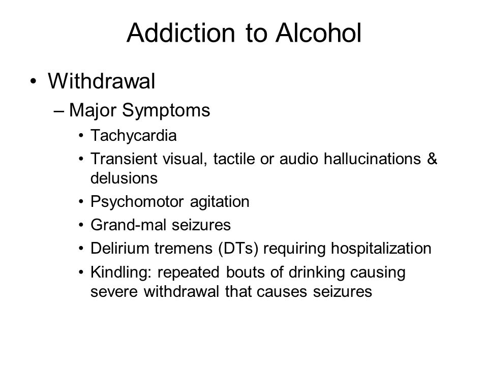 Addiction to Alcohol Withdrawal Major Symptoms Tachycardia