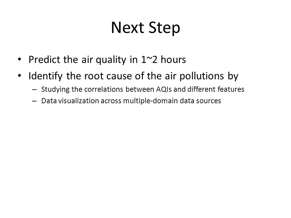 Next Step Predict the air quality in 1~2 hours