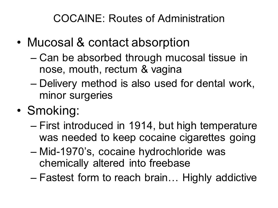 COCAINE: Routes of Administration