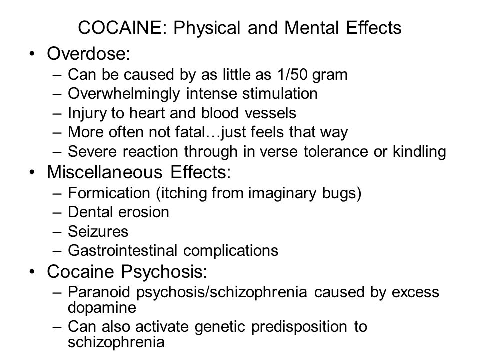 the psychological and physical effects of cocaine use Effects of cocaine use  unpleasant physical effects include dizziness,  psychological withdrawal symptoms can last for weeks and may include intense.