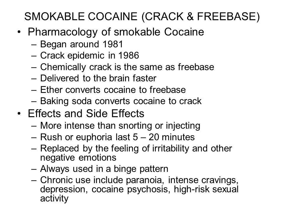 SMOKABLE COCAINE (CRACK & FREEBASE)