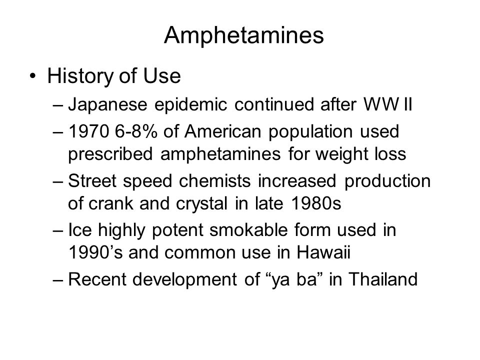 Amphetamines History of Use Japanese epidemic continued after WW II
