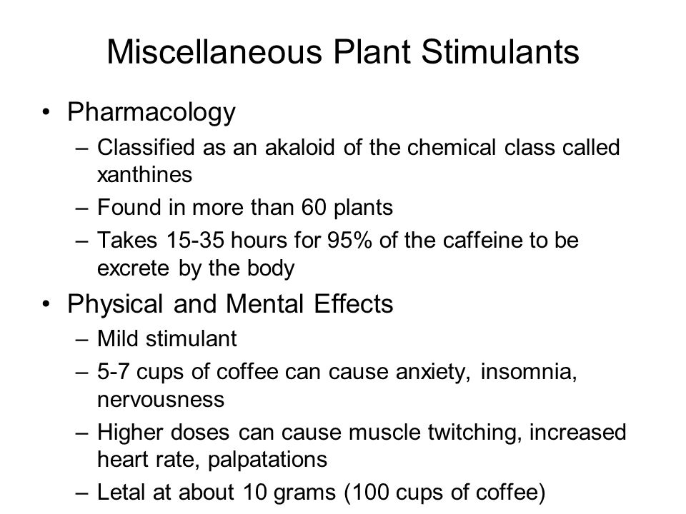 Miscellaneous Plant Stimulants