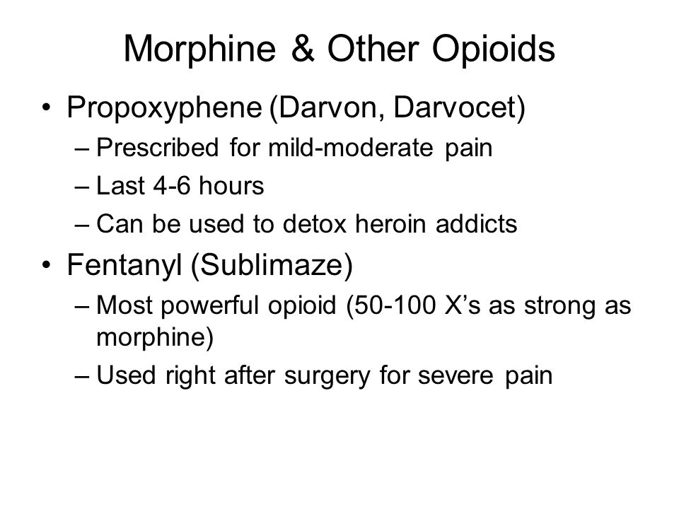 Morphine & Other Opioids