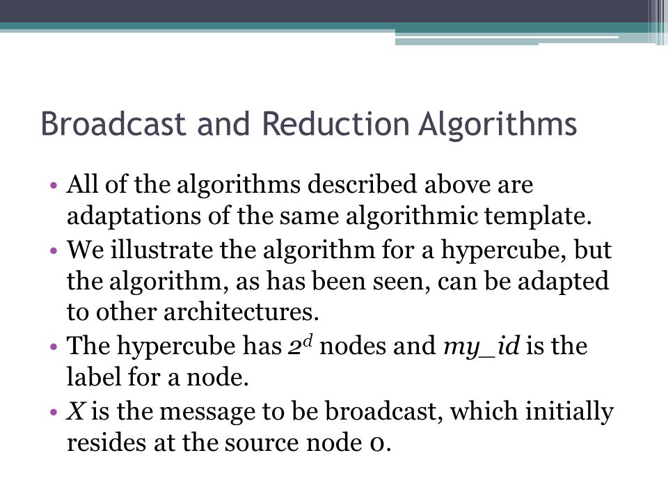 Broadcast and Reduction Algorithms