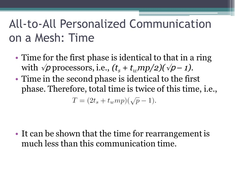 All-to-All Personalized Communication on a Mesh: Time