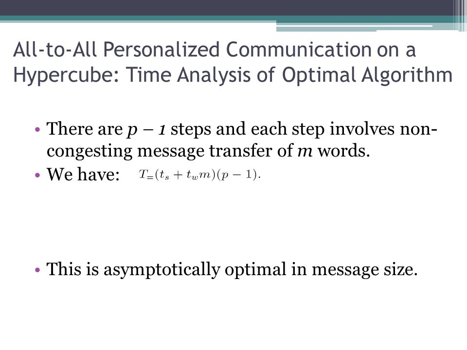 All-to-All Personalized Communication on a Hypercube: Time Analysis of Optimal Algorithm