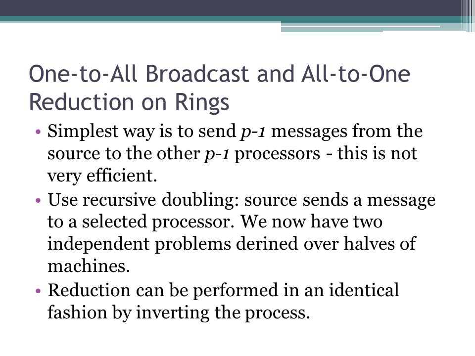 One-to-All Broadcast and All-to-One Reduction on Rings