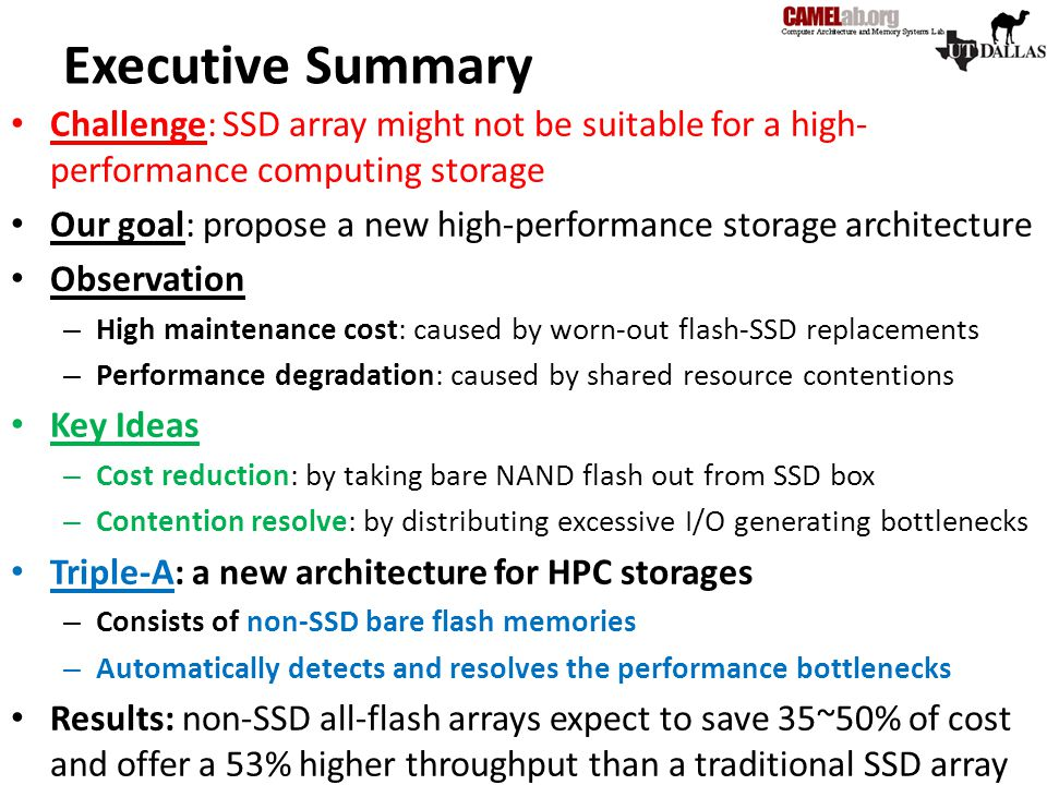 Executive Summary Challenge: SSD array might not be suitable for a high-performance computing storage.