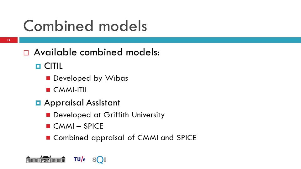 Combined models Available combined models: CITIL Appraisal Assistant