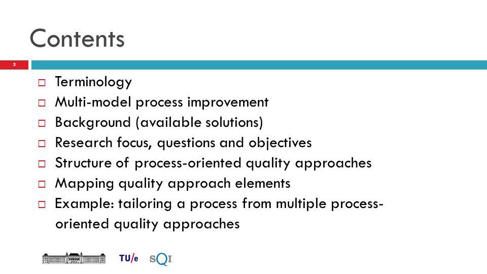 Contents Terminology Multi-model process improvement