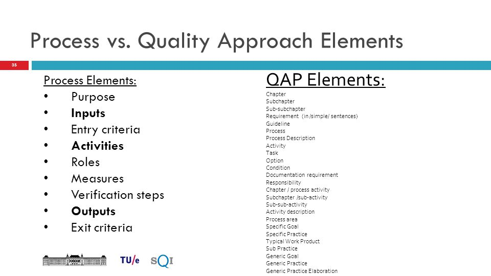 Process vs. Quality Approach Elements