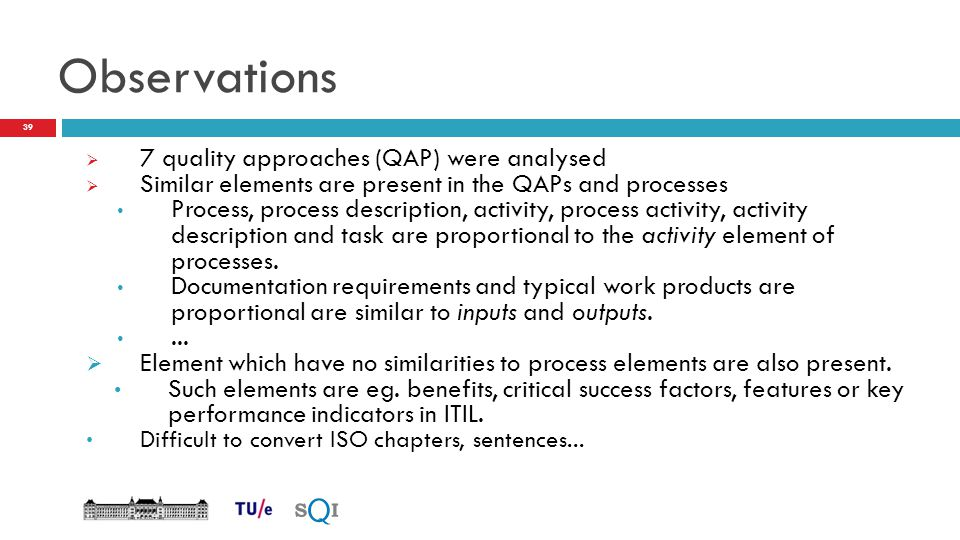 Observations 7 quality approaches (QAP) were analysed