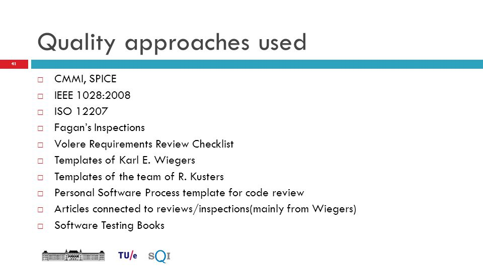 Quality approaches used