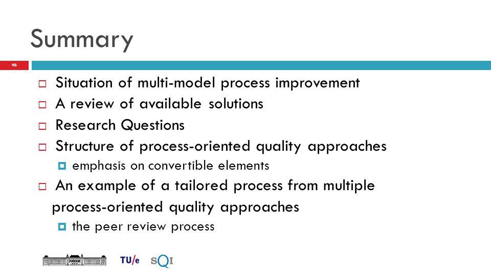 Summary Situation of multi-model process improvement