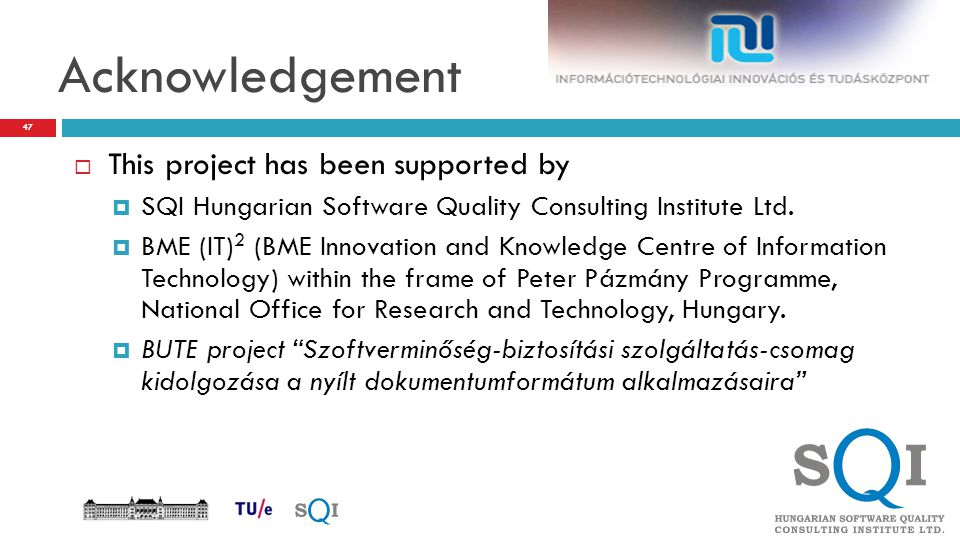 Acknowledgement This project has been supported by