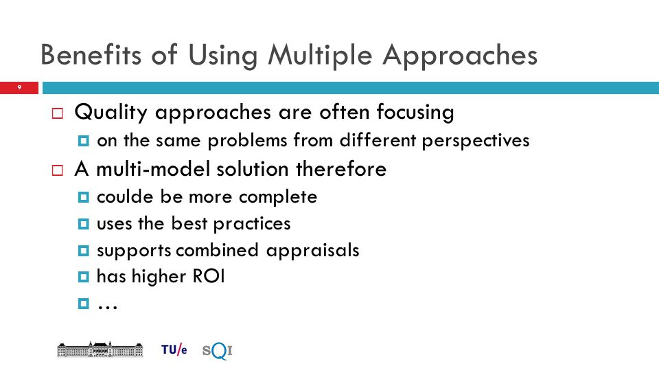 Benefits of Using Multiple Approaches