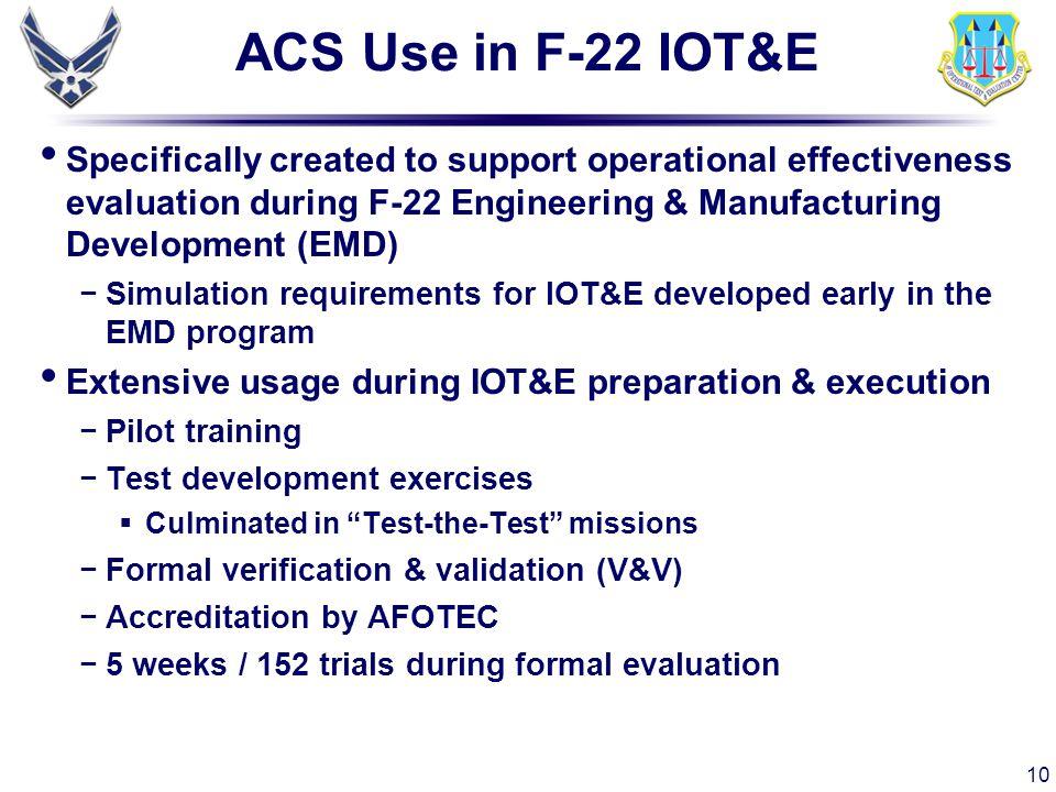 ACS Use in F-22 IOT&E