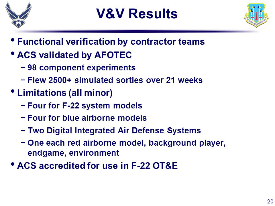 V&V Results Functional verification by contractor teams