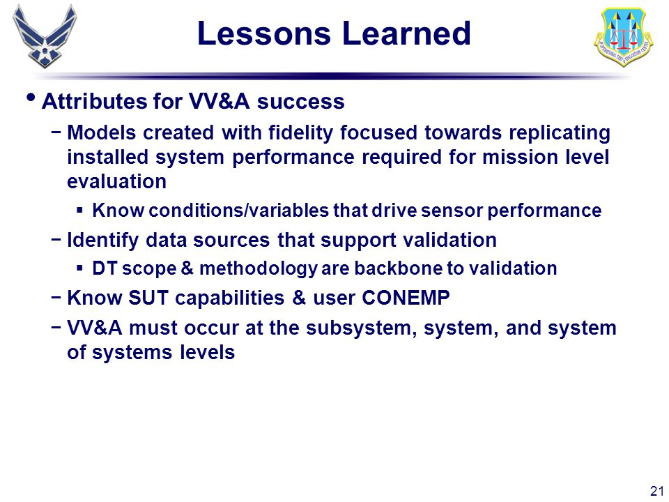 Lessons Learned Attributes for VV&A success