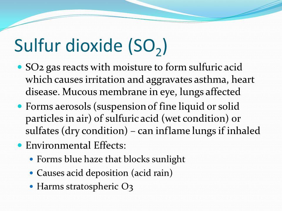 Sulfur dioxide (SO2)