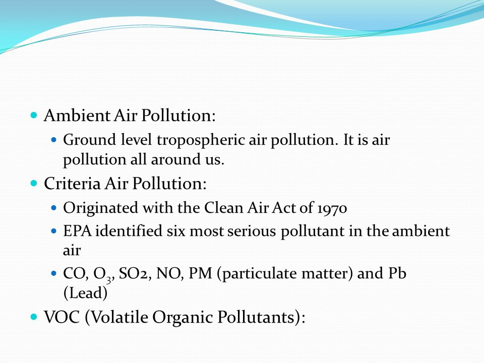 Ambient Air Pollution: