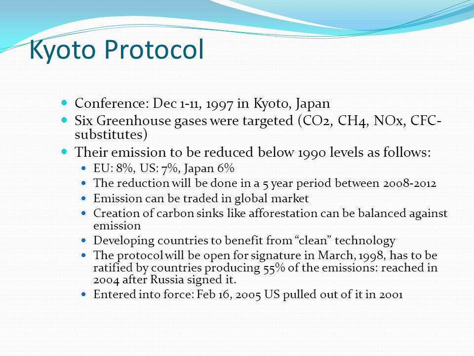 Kyoto Protocol Conference: Dec 1-11, 1997 in Kyoto, Japan